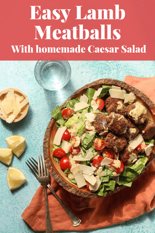 Easy Lamb Meatballs recipe with Caesar Salad
