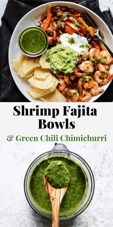 Shrimp fajitas recipe with green chili chimichurri sauce