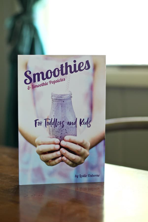 Here is my FIRST COOKBOOK Smoothies & Smoothie Popsicles For Toddlers and Kids available on Amazon!