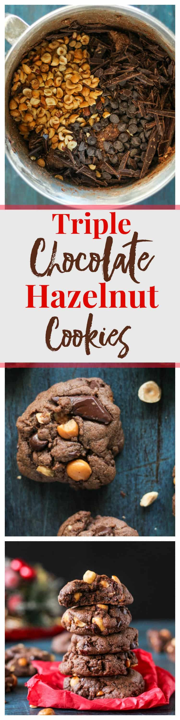 Triple Chocolate Hazelnut Cookies are rich, chewy, and delicious!
