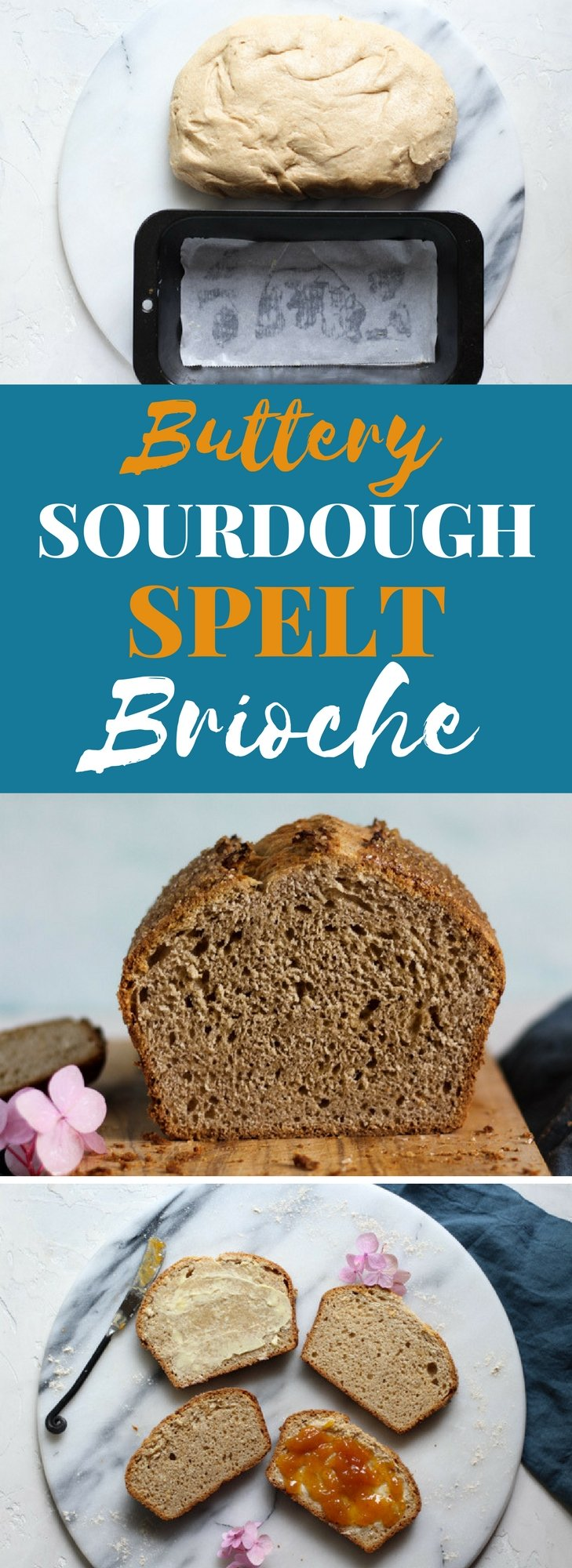 Buttery Sourdough Spelt Brioche Bread Recipe is food for the gods!