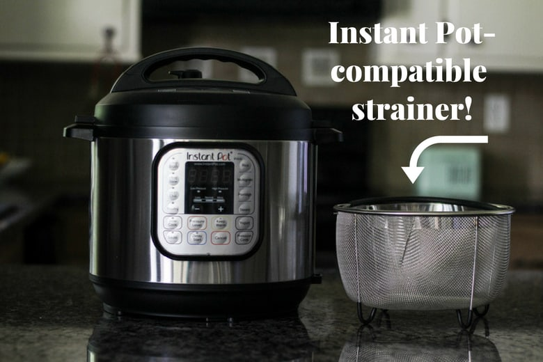Instant Pot and Instant Pot compatible strainer on kitchen counter