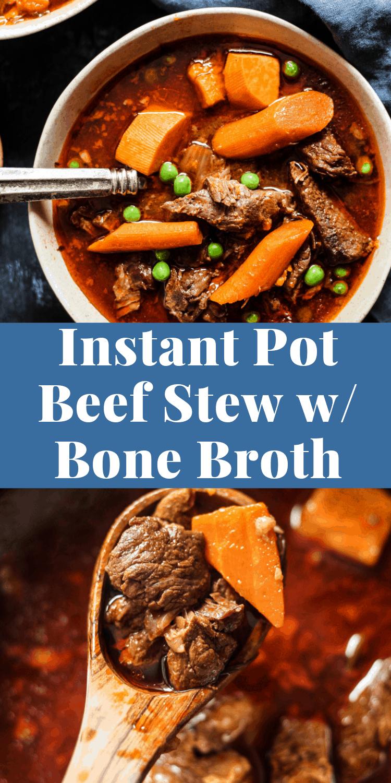 Bone Broth Beef Stew Instant Pot Recipe #beefstew #beefstewrecipes #instantpot #instantpotrecipes #bonebroth #bonebrothdiet