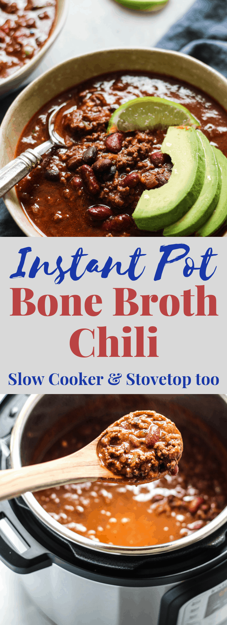 Soul-satisfying Instant Pot Chili Recipe with bone broth, plus stovetop and crockpot chili recipe methods. #chilirecipes #bonebroth