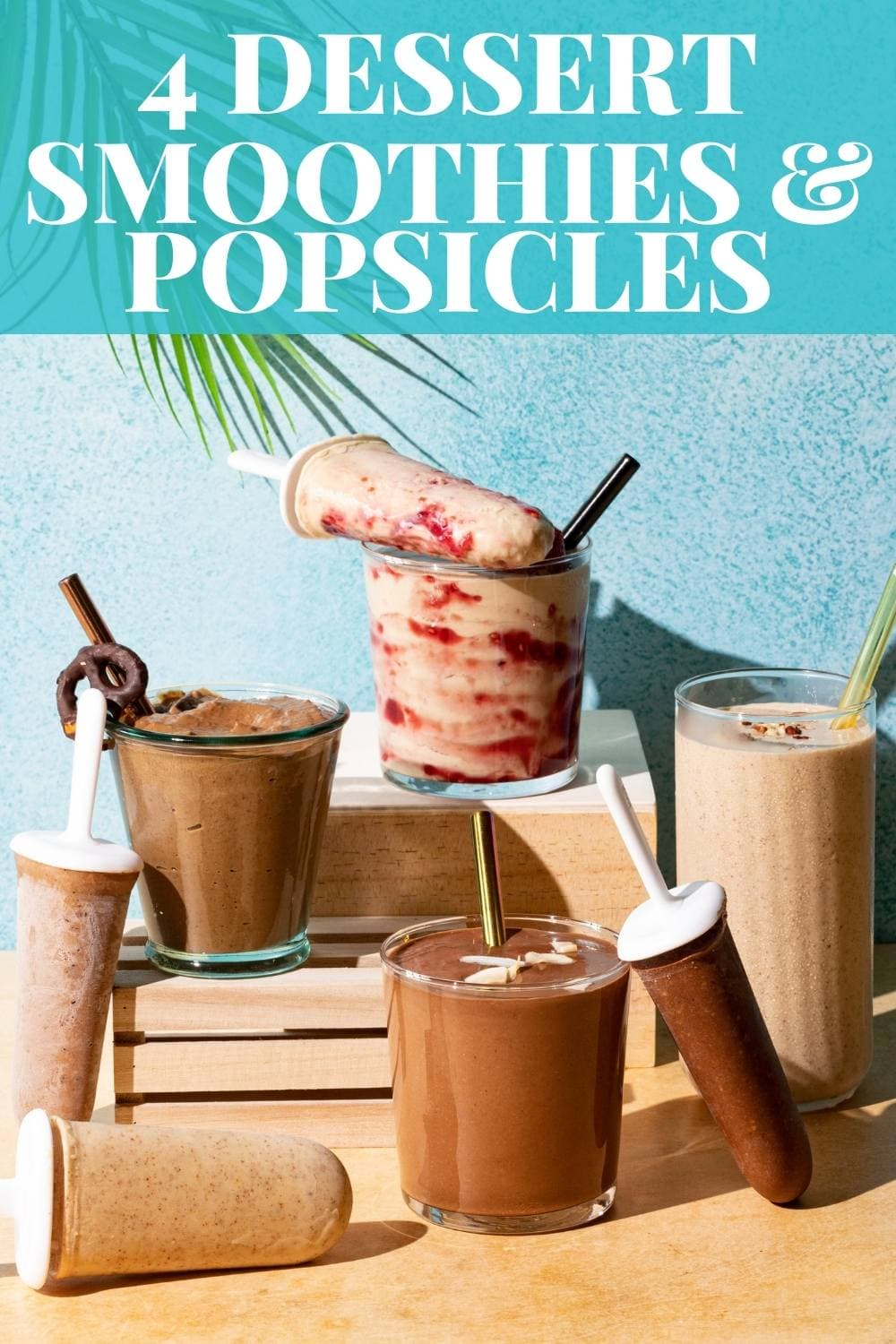 4 Dessert Smoothies and Popsicles that are decadent and healthy! via @bessiebakes